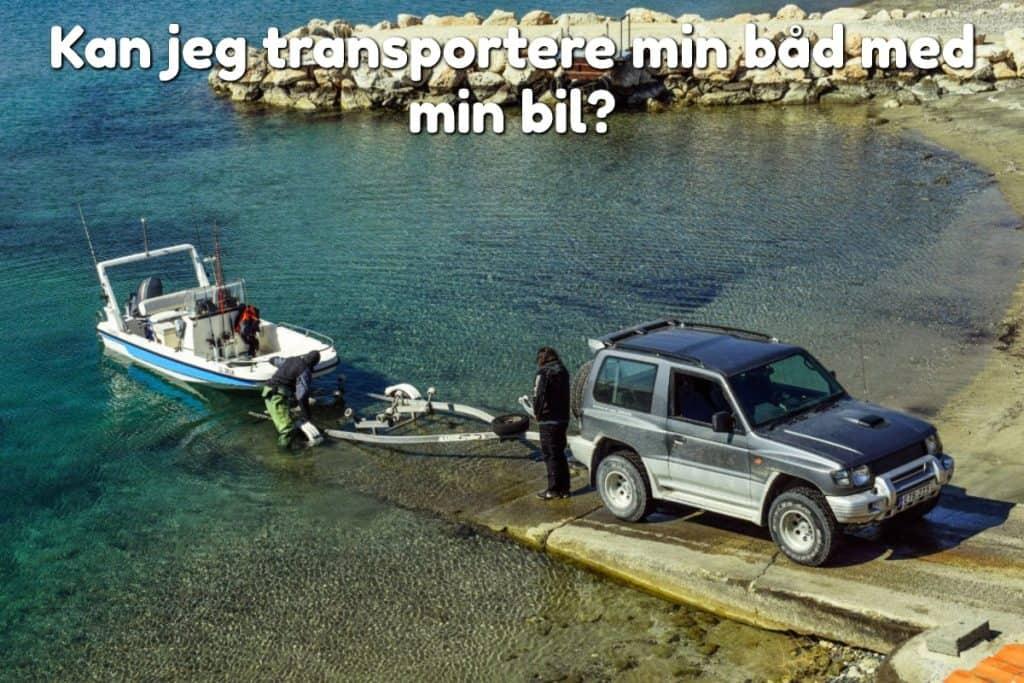 Kan jeg transportere min båd med min bil?