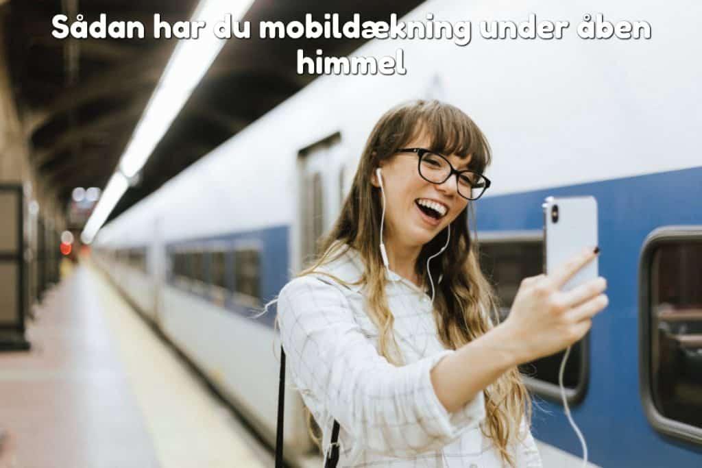 Sådan har du mobildækning under åben himmel